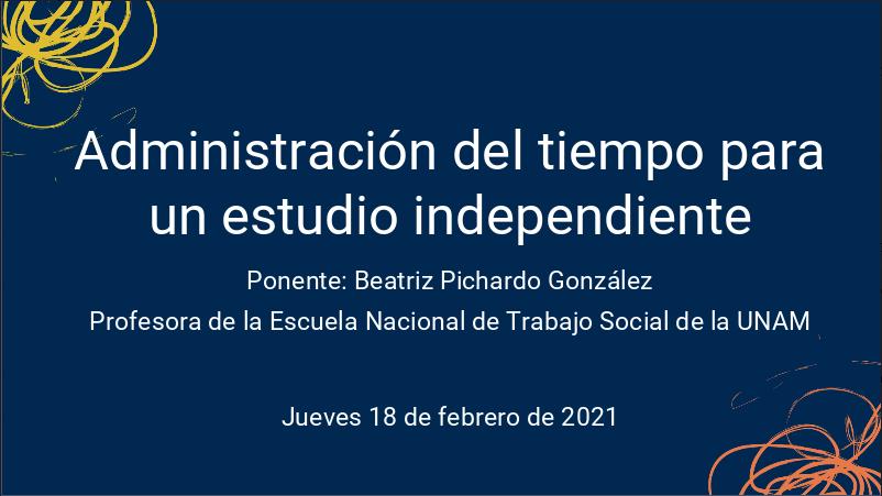 Seminario Permanente de Tutoría en la UNAM-Administración del tiempo para un estudio independiente