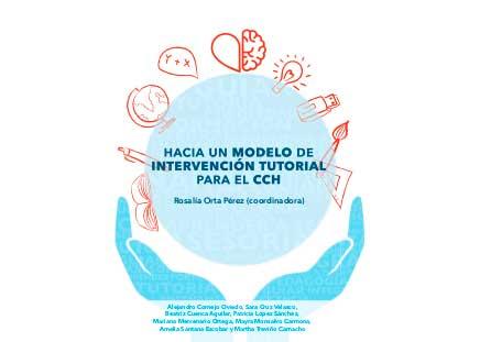 Hacia un modelo de intervención tutorial para el CCH