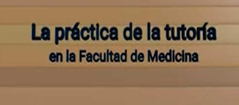 Tutoría en la Facultad de Medicina de la UNAM